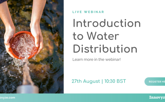 Introduction to Water Distribution 27th August | 10:30 BST